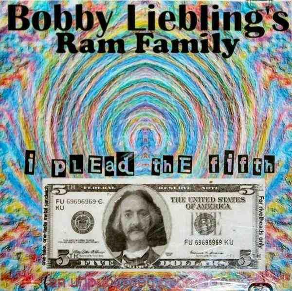 Bobby Liebling's Ram Family - I Plead the Fifth