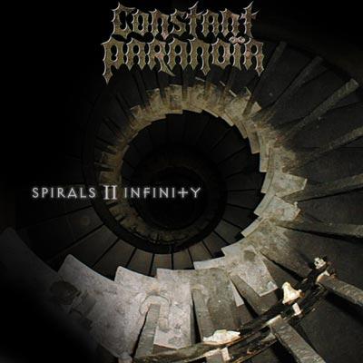 Constant Paranoia - Spirals II Infinity