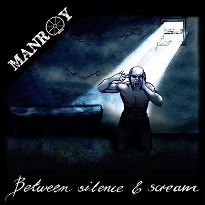 Manroy - Between Silence & Scream