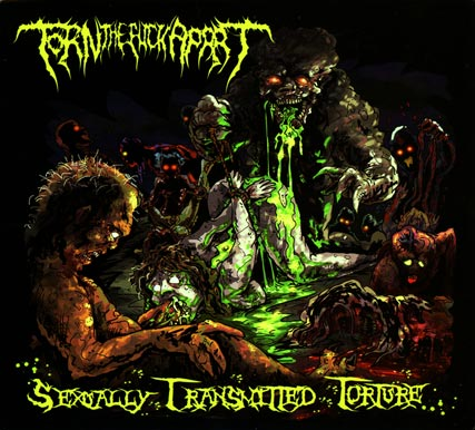 Torn the Fuck Apart - Sexually Transmitted Torture