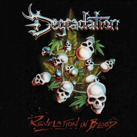 Degradation - Revelation in Blood