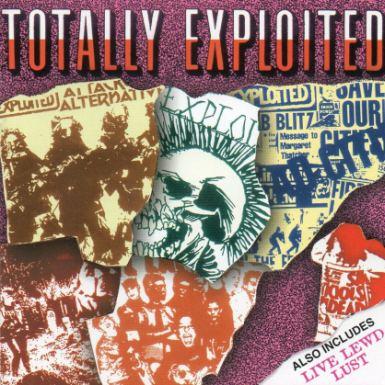 The Exploited - Totally Exploited / Live Lewd Lust
