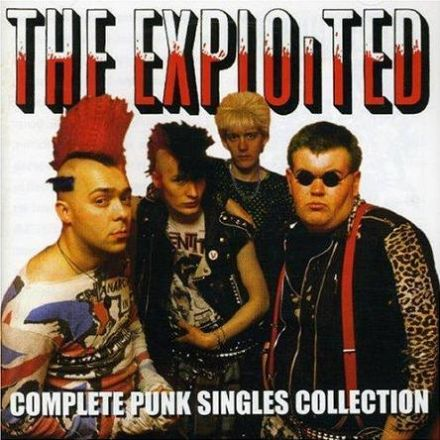 The Exploited - Complete Punk Singles Collection