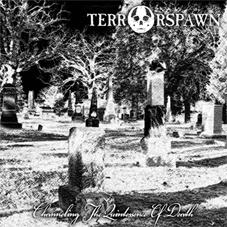 Terrorspawn - Channeling the Quintessence of Death