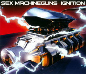 Sex Machineguns - Ignition