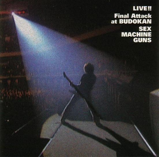 Sex Machineguns - Live!! Final Attack at Budokan