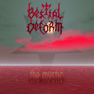 Bestial Deform - The Mystic
