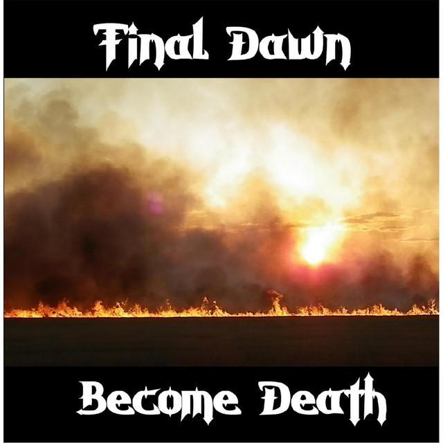 Final Dawn - Become Death