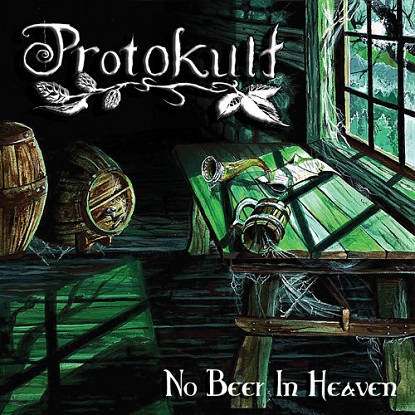 Protokult - No Beer in Heaven