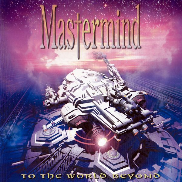 Mastermind - To the World Beyond