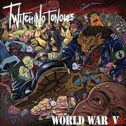 Twitching Tongues - World War Live (Not Live at the Pit)