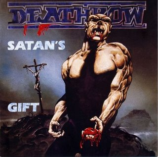 Deathrow - Satan's Gift