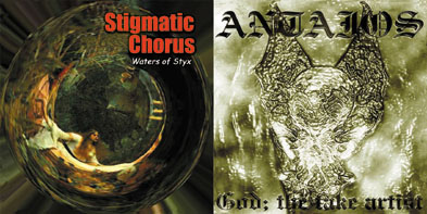 Antaios / Stigmatic Chorus - God; The Fake Artist / Waters of Styx