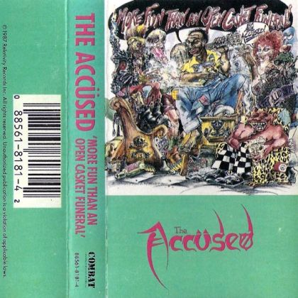 The Accüsed - More Fun Than an Open Casket Funeral