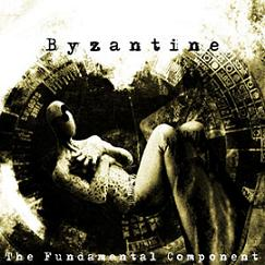 Byzantine - The Fundamental Component
