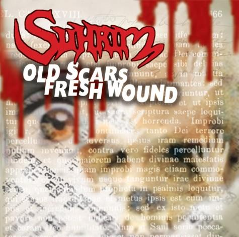 Suhrim - Old Scars Fresh Wound
