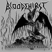 Bloodthirst - Forgotten Years of Killing