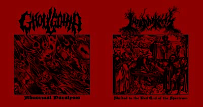 Into Darkness / Ghoulgotha - Shifted to the Red End of the Spectrum / Abnormal Paralysis