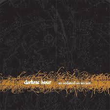 Darkest Hour - So Sedated, So Secure
