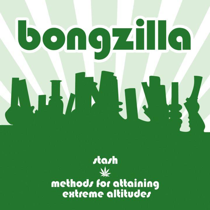 Bongzilla - Stash / Methods for Attaining Extreme Altitudes