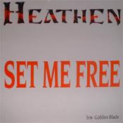Heathen - Set Me Free