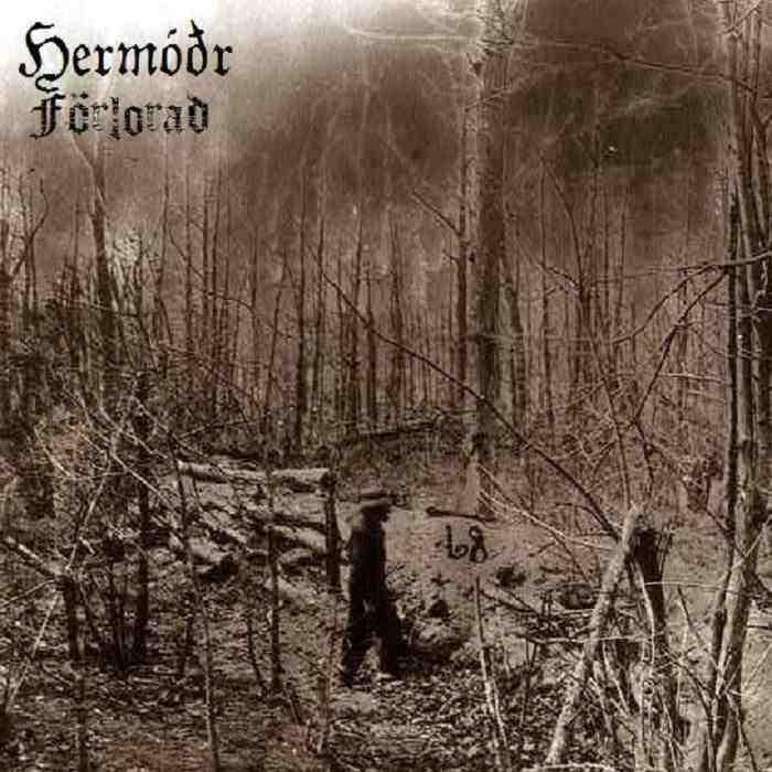 Hermóðr - Förlorad