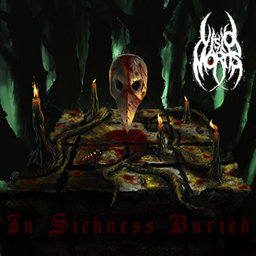 Visio Mortis - In Sickness Buried