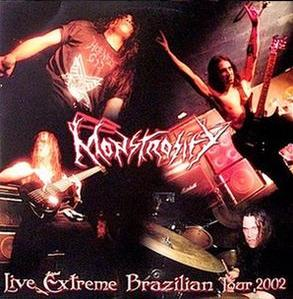 Monstrosity - Live Extreme Brazilian Tour 2002