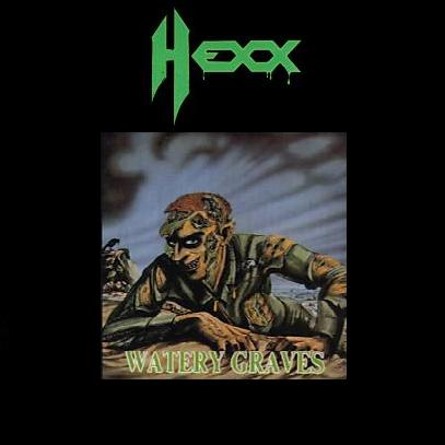 Hexx - Watery Graves