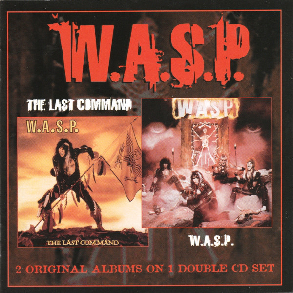 W.A.S.P. - W.A.S.P. & The Last Command