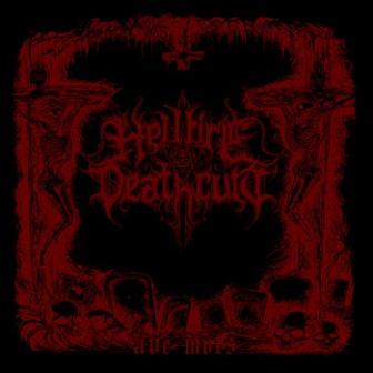 Hellfire Deathcult - Ave Mors