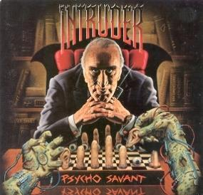 Intruder - Psycho Savant