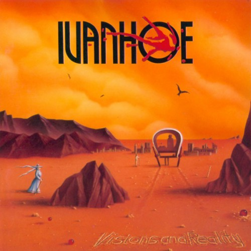 Ivanhoe - Visions and Reality