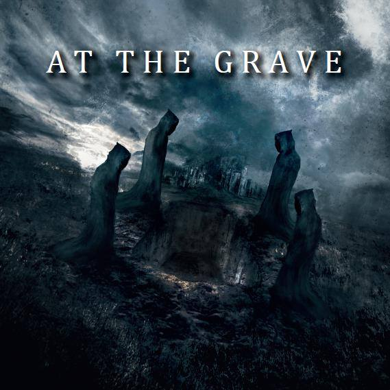 At the Grave - At the Grave