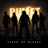 Bullet - Storm of Blades