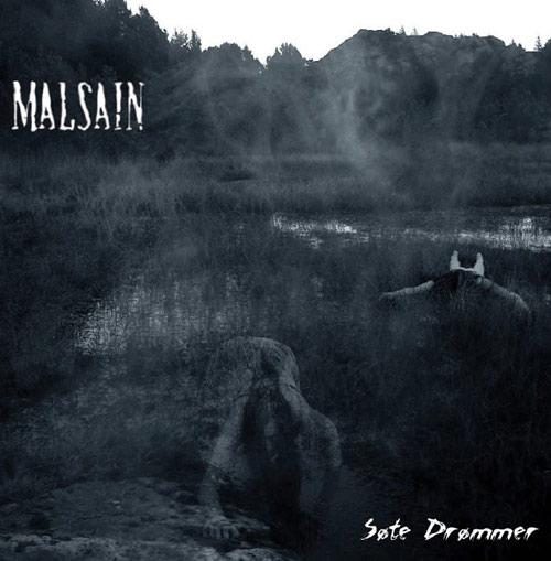 Malsain - Søte drømmer