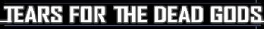Tears for the Dead Gods - Logo