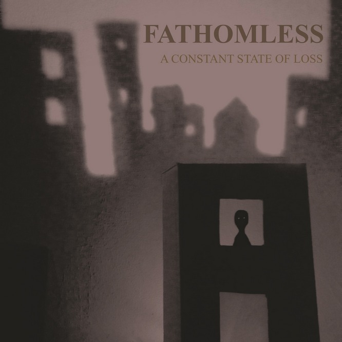 Fathomless - A Constant State of Loss