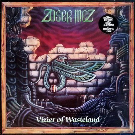 Zoser Mez - Vizier of Wasteland