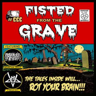 Mountain Grave / Lucifist - Fisted from the Grave