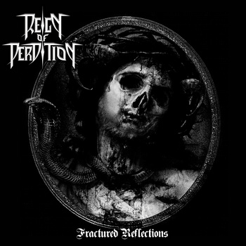 Reign of Perdition - Fractured Reflections