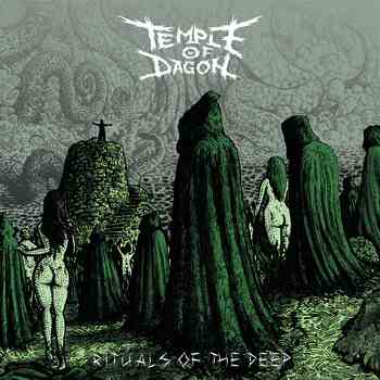 Temple of Dagon - Rituals of the Deep