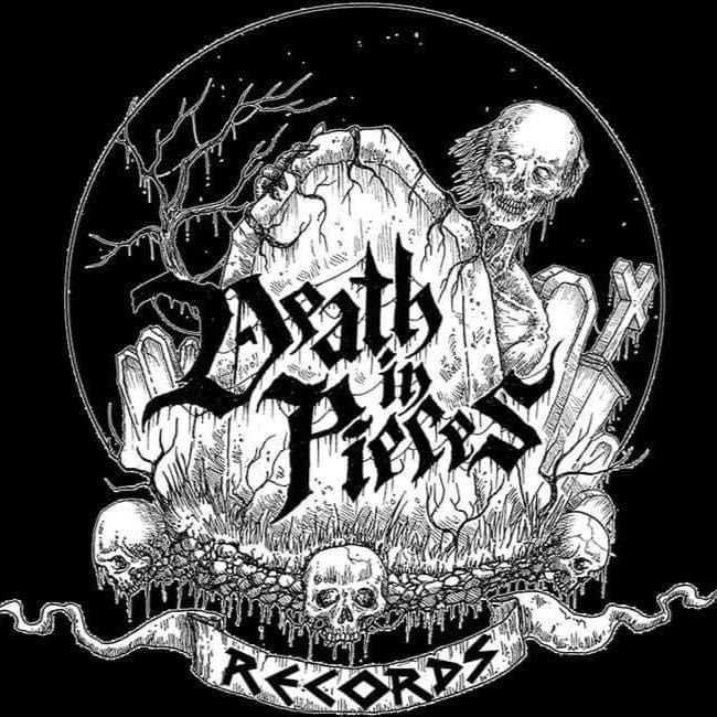 Death in Pieces Records