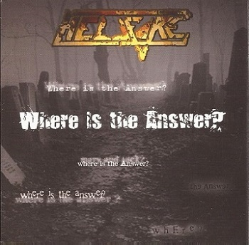 Hellfire - Where Is the Answer?