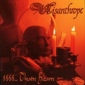 Misanthrope - 1666... Theatre Bizarre