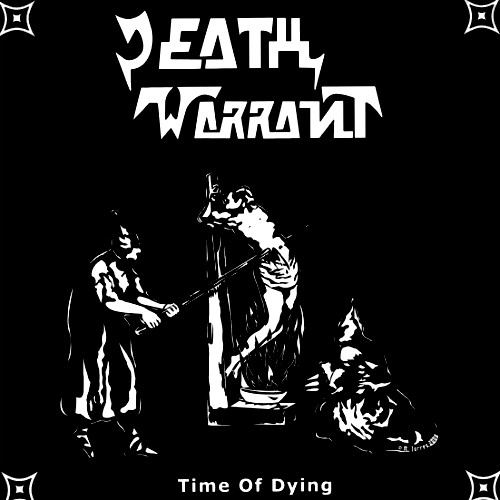 Death Warrant - Time of Dying