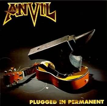 Anvil — Plugged in Permanent (1996)