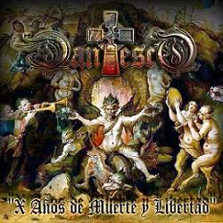 Dantesco - X Años de Muerte y Libertad