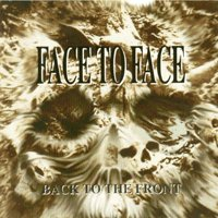 Face to Face - Back to the Front