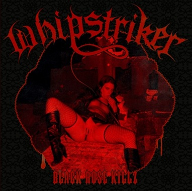 Whipstriker - Black Rose Killz